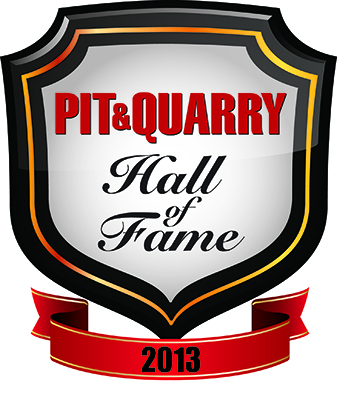 Nominate a leader today for the 2013 Pit & Quarry Hall of Fame